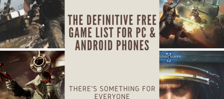 The Definitive Free Game List for PCs and Android phones